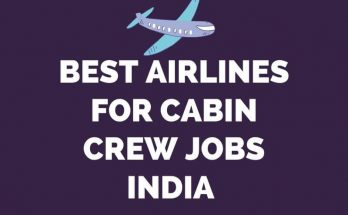 Best Airlines For Cabin Crew In India 2021 (High Salary)