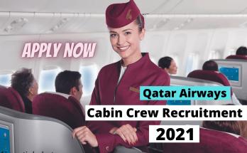Qatar Airways Cabin Crew Recruitment 2021 Details & Apply Online